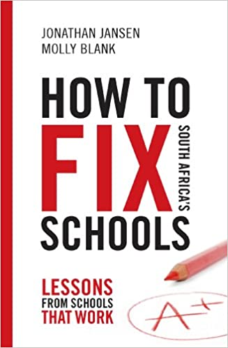 Amazon.com: How to Fix South Africa's Schools: Lessons from ...