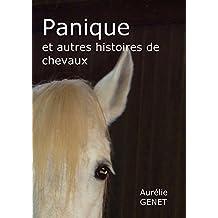 Panique: et autres histoires de chevaux (French Edition)