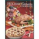Holiday and Celebration Cookbook 2004, , 0898214149