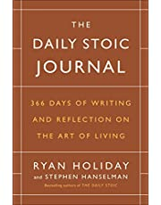 The Daily Stoic Journal: 366 Days of Writing and Reflection on the Art of Living
