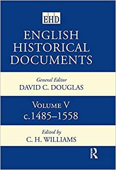 English Historical Documents: Volume 5 1485-1558: 1485-1558 Vol 5