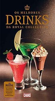Revista CARAS - Edição Especial - Os Melhores Drinks da Royal Collection (Especial CARAS)