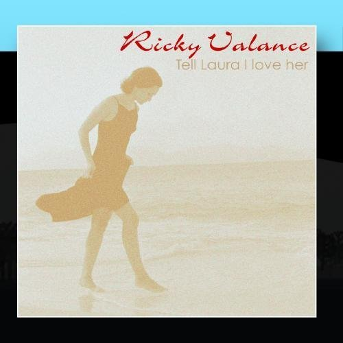 Tell Laura I Love Her by Ricky Valance