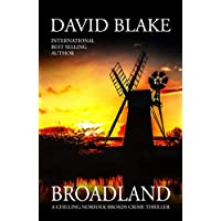 Broadland: A chilling Norfolk Broads crime thriller (British Detective Tanner Murder Mystery Series)