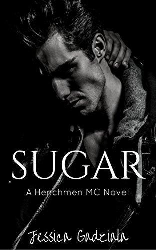 Sugar (The Henchmen MC Book 12) cover