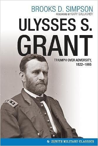 ulysses s grant triumph over adversity military  ulysses s grant triumph over adversity 1822 1865 military classics brooks simpson 9780760346969 com books