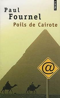 Poils de Cairote par Fournel