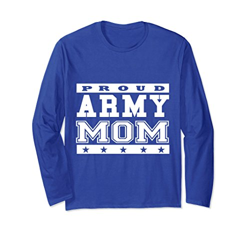 Unisex Proud Army Mom T- Shirts For Women and Long Mothers Large Royal Blue