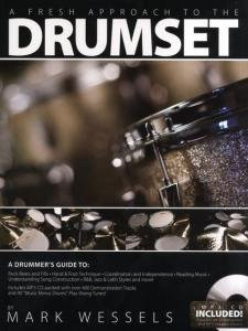 A Fresh Approach to the Drumset By Mark Wessel [Book and Mp3]