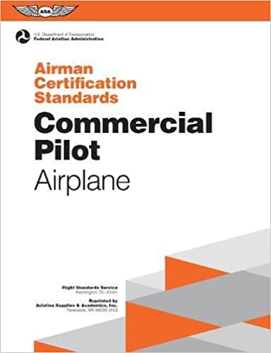 f284e022033 Commercial Pilot Airman Certification Standards - Airplane  FAA-S-ACS-7
