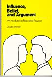 Influence Belief and Argumnt, Ehninger, 0673078671