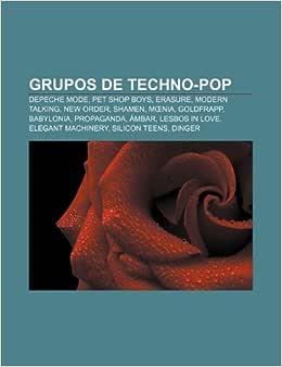 Grupos de techno-pop: Depeche Mode, Pet Shop Boys, Erasure