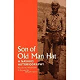 Son of Old Man Hat : A Navaho Autobiography, , 0803250541