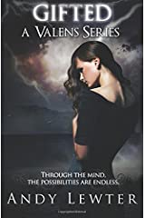 Gifted (A Valens Series) (Volume 1) Paperback