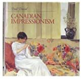 img - for Canadian Impressionism book / textbook / text book