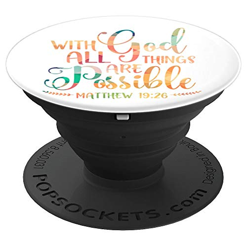 With God All Things Are Possible Christian Religious - PopSockets Grip and Stand for Phones and Tablets