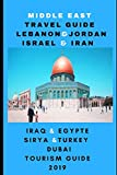 Middle East Travel Guide Lebanon & Jordan & israel & iran & iraq & egypte & Sirya &Turkey & Dubai  tourism guide 2019