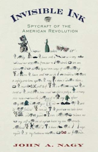 Invisible Ink: Spycraft of the American Revolution ()
