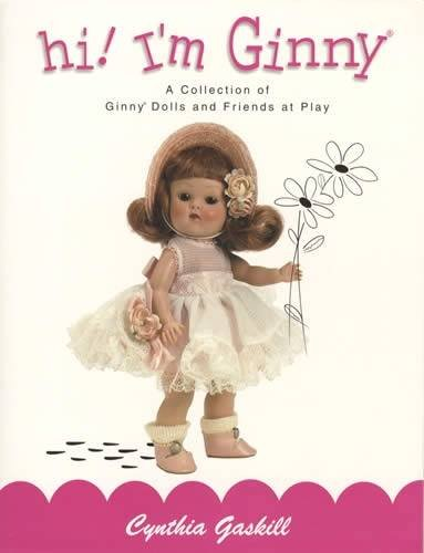 Download hi! I'm Ginny: A Collection of Ginny Dolls and Friends at Play PDF