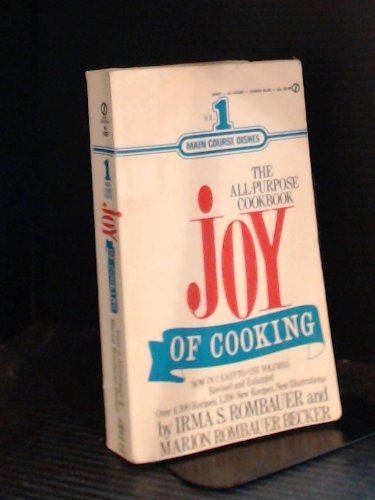 The Joy of Cooking: Volume 1 by Irma S. Rombauer, Marion Rombauer Becker