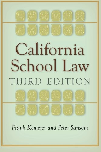 California School Law: Third Edition by Stanford Law Books