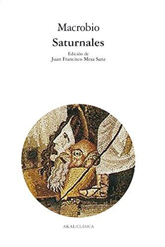 Saturnales / Saturnalia (Spanish Edition)