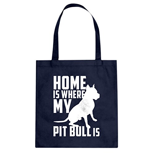 Tote Home is Where my Pit Bull is 15x16 Navy Blue Canvas Bag (Best Dry Food For Presa Canario)