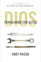 God With You at Work (Spanish Version): Dios Trabajando Con Usted (Heaven in Business) (Volume 1) (Spanish Edition) Paperback