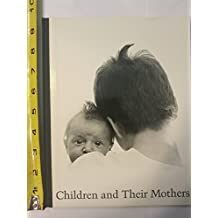 Children and Their Mothers by Hanns Reich (1984-06-23)