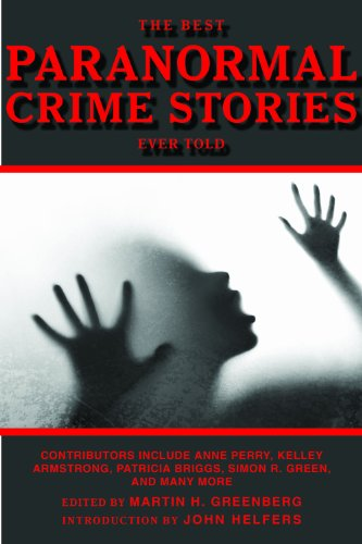 The Best Paranormal Crime Stories Ever Told (Best Stories Ever Told) cover