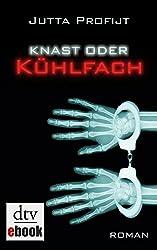 Knast oder Kühlfach: Roman (German Edition)