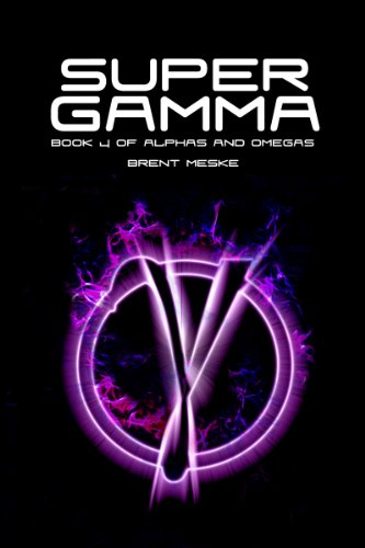 Super Gamma: (Alphas and Omegas Book 4)