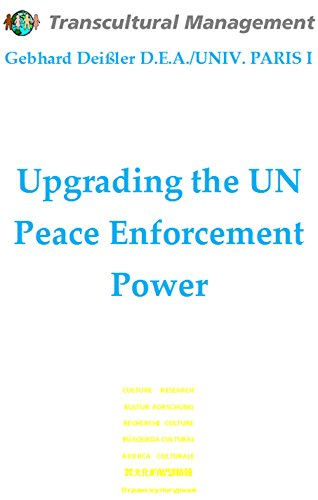 Upgrading the UN Peace Enforcement Power