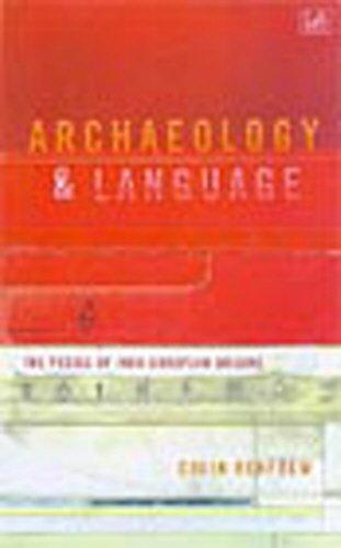 Archaeology and Language: The Puzzle of Indo-European Origins (Pimlico)