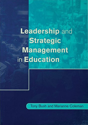 Leadership and Strategic Management in Education (Centre for Educational Leadership and Management)