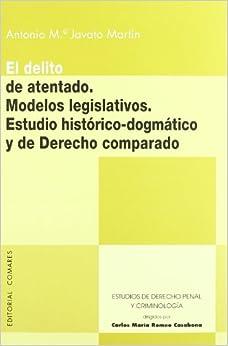 DELITO DE ATENTADO MODELOS LEGISLATIV