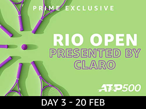 2019 Rio Open presented by Claro, ATP 500 - Day 3 on Amazon Prime Video UK
