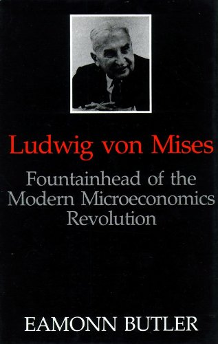 Ludwig von Mises: Fountainhead of the Modern Microeconomics Revolution by Blackstone Audio, Inc.