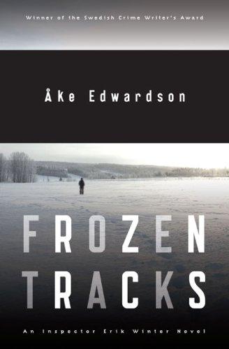 Read Online Frozen Tracks: An Inspector Erik Winter Novel ebook