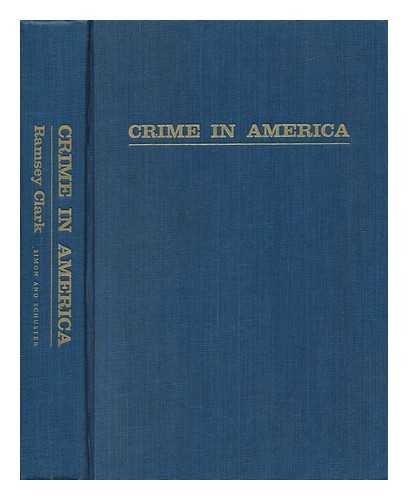 Crime In America by Ramsey Clark