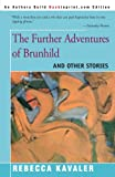 The Further Adventures of Brunhild, Rebecca Kavaler, 0595094384