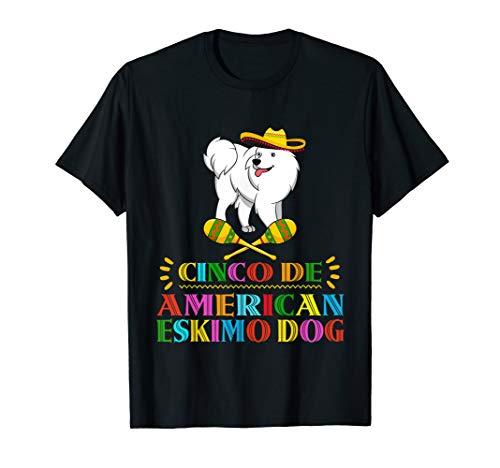 Funny American Eskimo Dog Dog Cinco De Mayo T-Shirt -