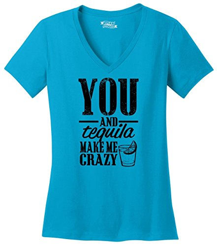 Comical Shirt Ladies You and Tequila Make Me Crazy V-Neck Tee