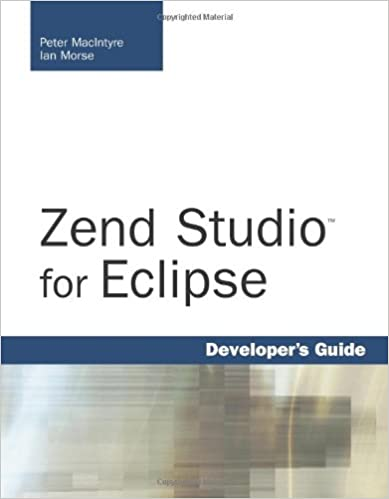 Zend studio for eclipse developers guide peter macintyre ian zend studio for eclipse developers guide peter macintyre ian morse 9780672329401 amazon books fandeluxe Images