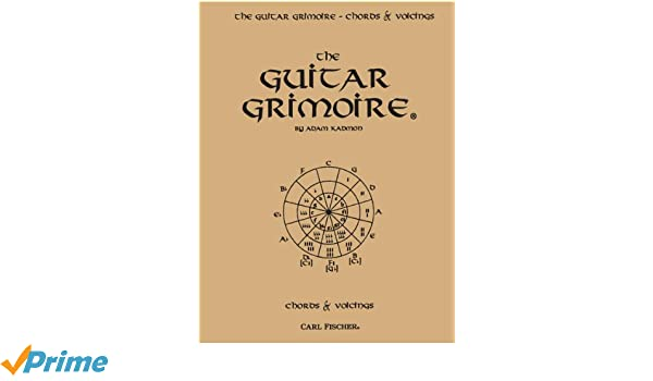 The Guitar Grimoire A Compendium Of Guitar Chords And Voicings