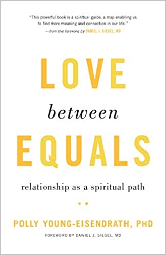 Love between Equals Relationship as a Spiritual Path