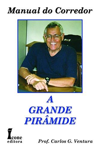 Manual do Corredor. A Grande Pirâmide