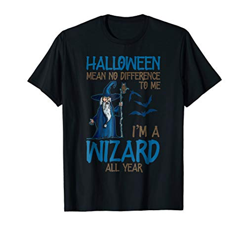 Halloween No Difference Shirts I'm A Wizard T-shirt -