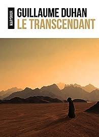 Le Transcendant (Le Clairvoyant t. 3) par Guillaume Duhan