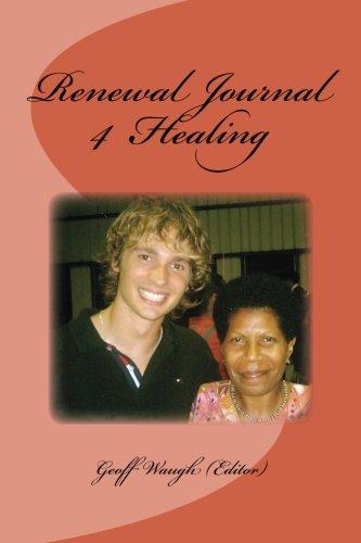 Renewal Journal 4: Healing
